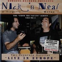 Nick 'n'Neal Live In Europe
