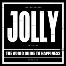 The Audio Guide To Happiness (Part I) (Special Edition)