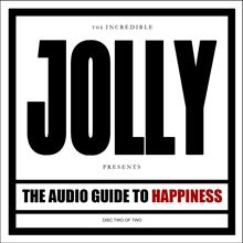 The Audio Guide To Happiness Part I + II