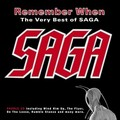 Remember When (The Very Best Of SAGA)